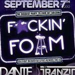 F*CKIN FOAM @ Tucson Convention Center - Friday, September 7, 2012