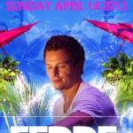 Fedde Le Grand @ Relentless Beach / El Santo - Sunday, April 21, 2013
