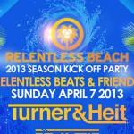 RB & Friends @ Relentless Beach / El Santo - Sunday, April 7, 2013 - Season Opening Party
