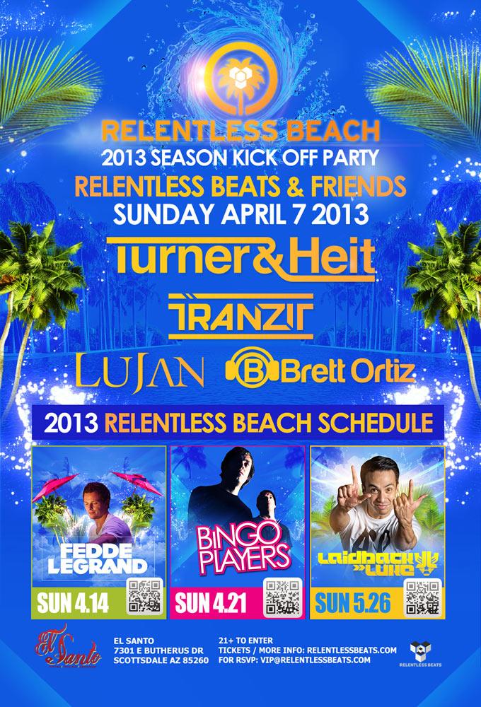 RB & Friends @ Relentless Beach on 04/07/13