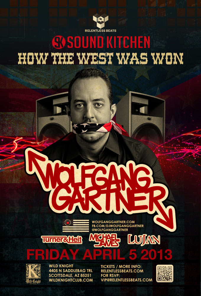 How The West Was Won ft Wolfgang Gartner @ Sound Kitchen on 04/05/13
