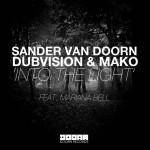 """Sander van Doorn, Dubvision v Mako - """"Into The Light"""""""