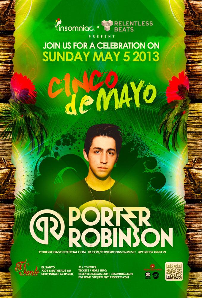 Cinco De Mayo ft. Porter Robinson on 05/05/13