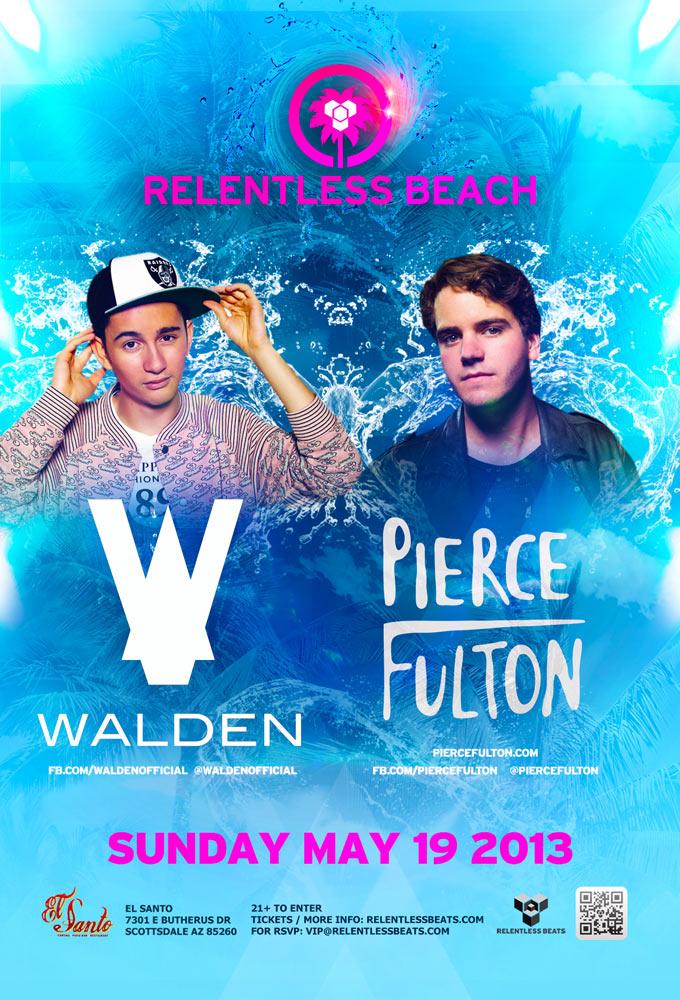 Walden, Pierce Fulton @ Relentless Beach on 05/19/13