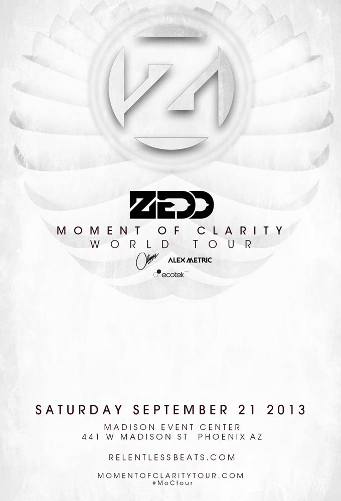 Moment of Clarity Tour ft Zedd @ Madison Event Center on 09/20/13