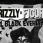 All Black Everything Tour ft Figure & Crizzly @ Monarch Theatre - Thursday, October 24, 2013