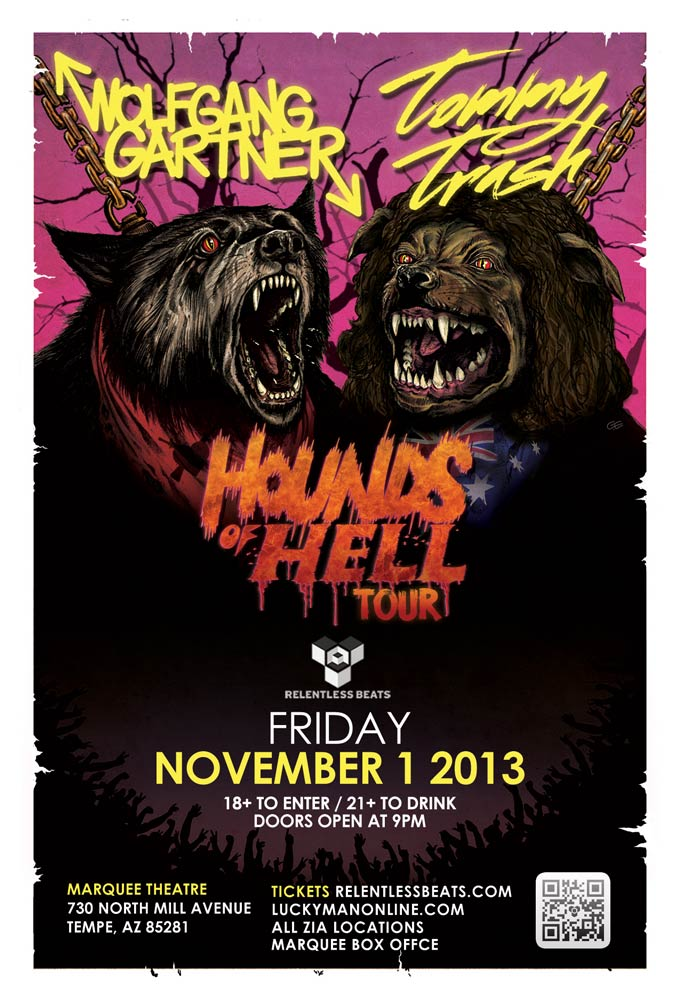 Hounds of Hell Tour ft Wolfgang Gartner, Tommy Trash @ Marquee Theater on 11/01/13