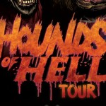 Hounds of Hell Tour