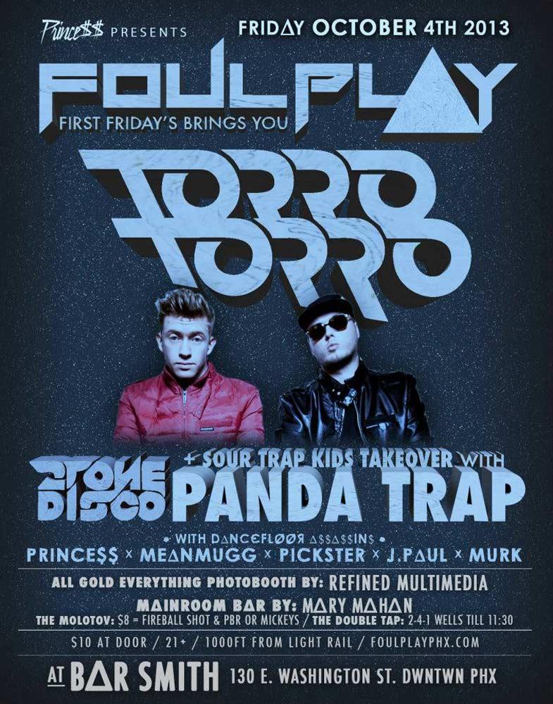 Torro Torro @ Foul Play Fridays on 10/04/13
