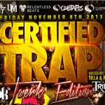 Certified Trap (The Twerk Edition) Party @ Foul Play / Bar Smith - Friday, November 8, 2013