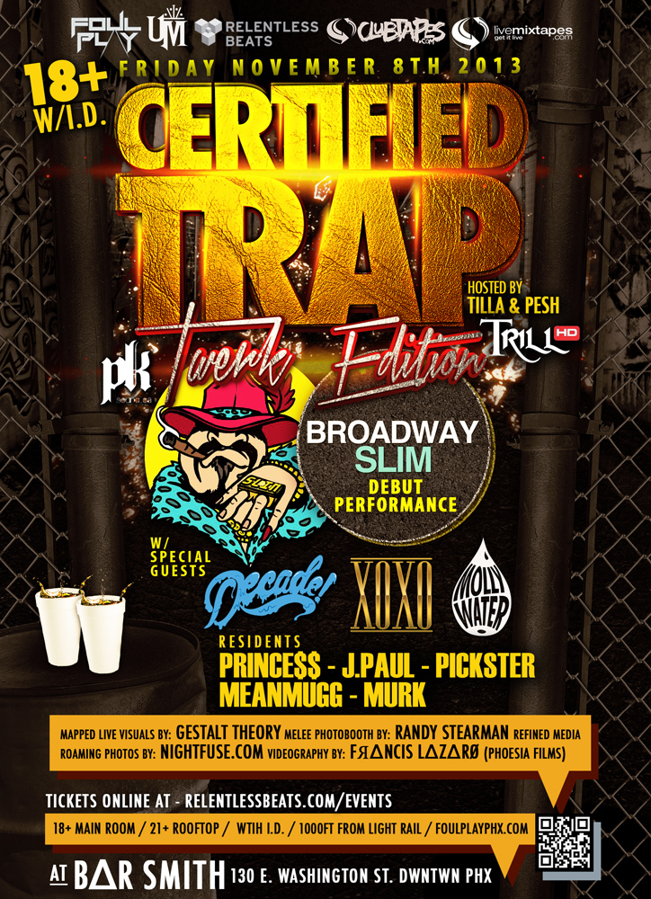 CERTIFIED TRAP (The Twerk Edition) Party @ Foul Play on 11/08/13