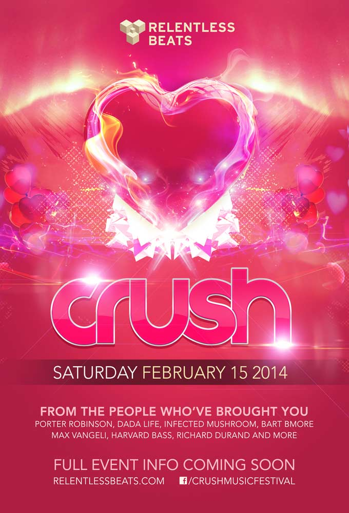 Crush Fest 2014 ft Excision, Laidback Luke + MORE on 02/15/14