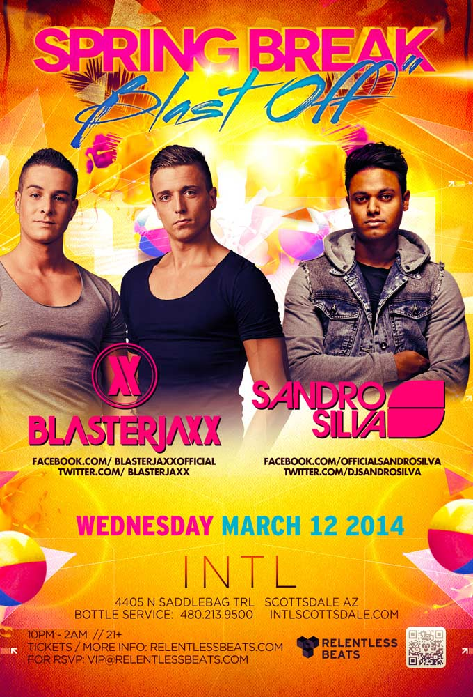 Blasterjaxx & Sandro Silva @ INTL - Spring Break Blast Off on 03/12/14