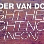 Sander van Doorn - Right Here Right Now (Neon)