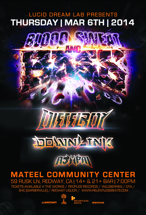 Dieselboy, Downlink, & Ajapai @ Mateel Community Center - Blood, Sweat, & Bass Tour on 03/06/14