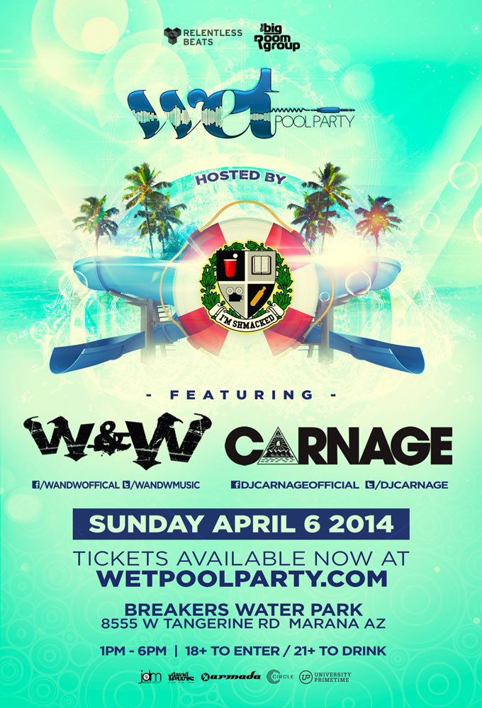 Wet Pool Party 2014 ft W&W, Carnage on 04/06/14