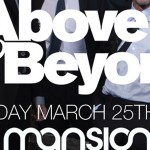 Above and Beyond @ Mansion