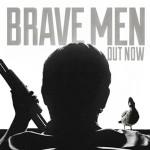 Gramatik - Brave Men