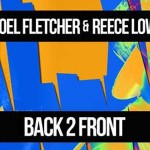 Joel Fletcher & Reece Low - Back 2 Front