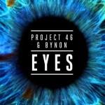 Project 46 & Bynon - Eyes