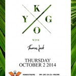 Kygo @ Monarch Theatre - Thursday, October 2 2014