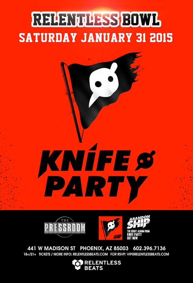 Knife Party @ The Relentless Bowl on 01/31/15