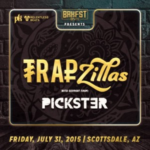 BRKFST @ Nite - Trapzillas on 07/31/15