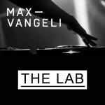 Max Vangeli - The Lab [Artwork]