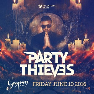 Party Thieves on 06/10/16