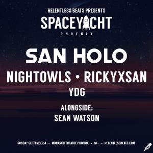 San Holo - Space Yacht on 09/04/16