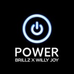 Brillz x Willy Joy - Power