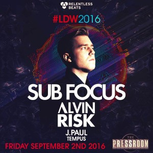 Sub Focus, Alvin Risk on 09/02/16