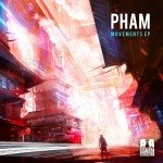 Pham - Movements EP