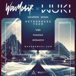 Wax Motif + Wuki on 01/21/17