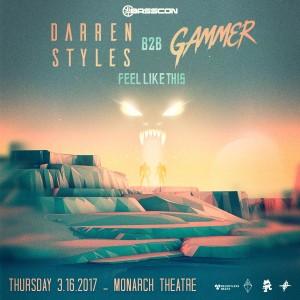 Darren Styles b2b Gammer - Feel Like This on 03/16/17
