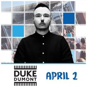 Duke Dumont on 04/02/17