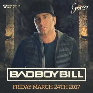 Bad Boy Bill on 03/24/17