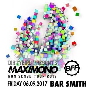 Maximono at BFF on 06/09/17