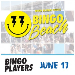 Bingo Players present Bingo Beach on 06/17/17