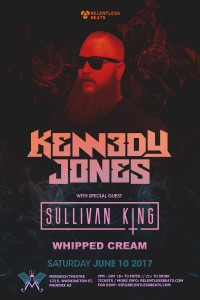 Kennedy Jones + Sullivan King + Whipped Cream on 06/10/17