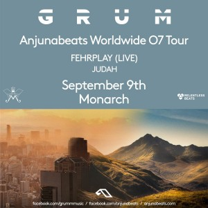 Anjunabeats Worldwide 07 Tour ft. Grum on 09/09/17