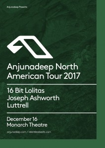 Anjunadeep North American Tour 2017 ft. 16 Bit Lolitas, Joseph Ashworth, & Luttrell on 12/16/17