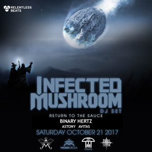 Infected Mushroom (DJ Set) on 10/21/17