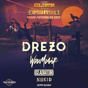 Drezo, Wax Motif, Gladiator, Nukid, & Gerry Gonza - Goldrush Expeditions on 10/20/17