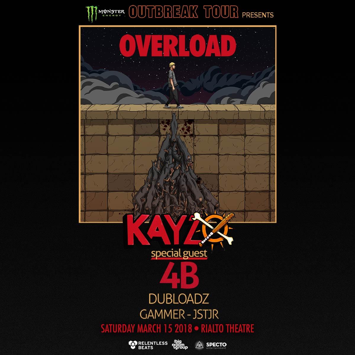 Flyer for Monster Outbreak Tour Presents: Kayzo - Overload Tour, Tucson