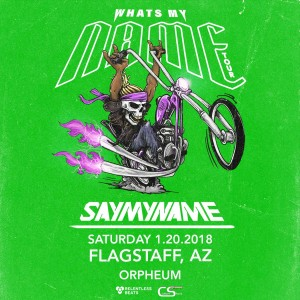 SayMyName - Flagstaff on 01/20/18