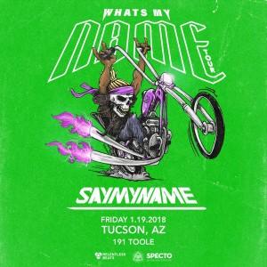 SayMyName - Tucson on 01/19/18