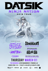 Datsik Presents: Ninja Nation Tour 2018 - Phoenix on 03/01/18