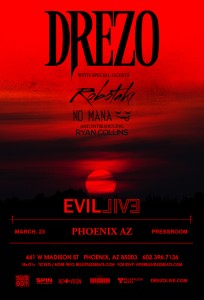 Drezo Presents Evil Live Tour - Phoenix on 03/23/18