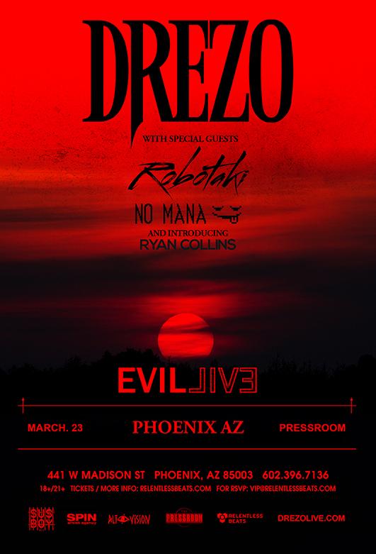 Flyer for Drezo Presents Evil Live Tour - Phoenix